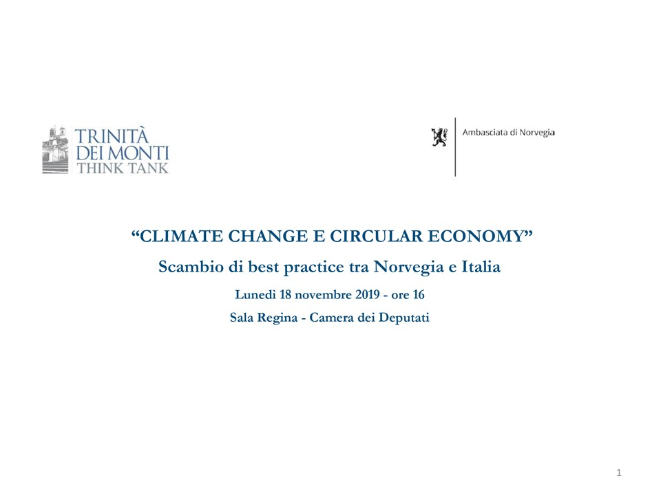 Climate change e circular economy alla Camera dei Deputati
